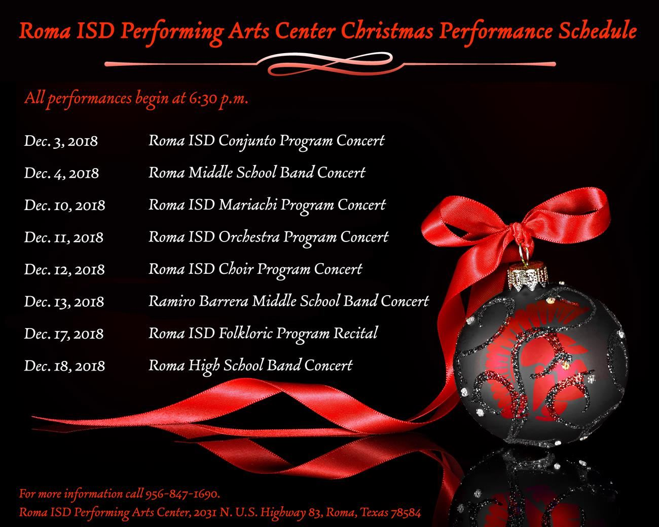 Roma ISD Performing Arts Center Christmas Performance Schedule.