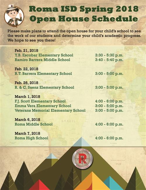 Spring 2018 Roma ISD Open House Schedule.