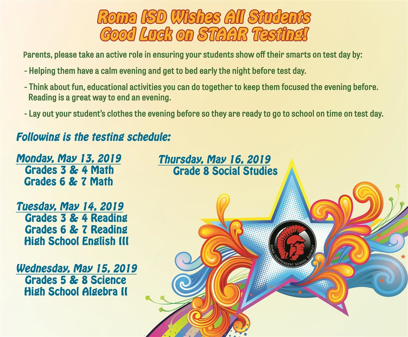Parents, please take note of the STAAR tests taking place next week. Please share and help your students be prepared.