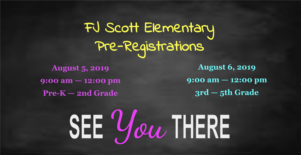 F. J. Scott Elementary Pre-Registrations